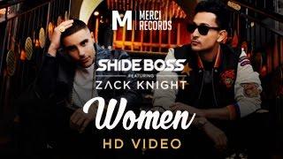 'Women' Official Video - Shide Boss feat Zack Knight