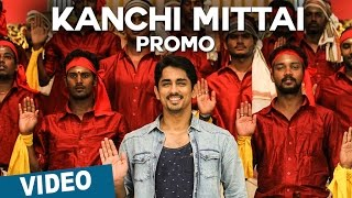 Kanchi Mittai || Tamil Song Promo || Kalavathi || Siddharth || Trisha || Hansika Motwani || Hiphop Tamizha