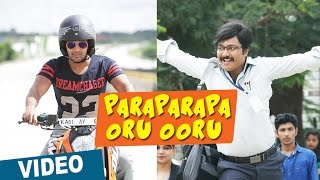 Paraparapa Oru Ooru || Tamil Video Song || Bangalore Naatkal || Arya || Bobby Simha || Sri Divya || Gopi Sunder