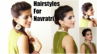 Hairstyles For Navratri | 1 Hairstyle 3 Easy Ways