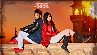 Latest Punjabi Song || Chete Karda || Resham Singh Anmol || Desi Crew || Full Song