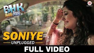 Soniye - Revisited (Unplugged) - FULL VIDEO | BHK Bhalla@Halla.Kom | Ujjwal Rana, Inshika Bedi