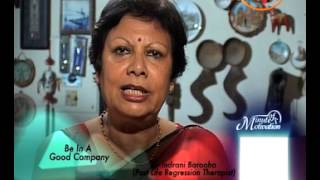 Be in a Good Company - Dr.Indrani Barooha (Past Life Regression Therapist) - Minute Of Motivation