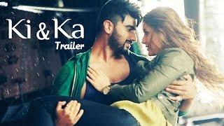 Ki & Ka Offcial TRAILER ft Kareena Kapoor, Arjun Kapoor RELEASES | Bollywood TRAILERS 2016