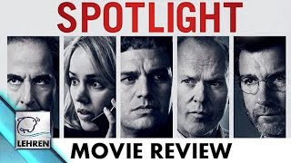 Spotlight Movie REVIEW | Mark Ruffalo, Rachel McAdams | Bharathi Pradhan
