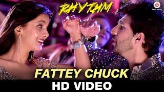 Fattey Chuck | Rhythm | Naveed Zafar | Adeel Chaudhary, Rinil Routh, Kosha, Kiran, Vibhu & Kuba