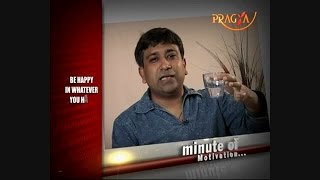 Be Happy in Whatever You Have - Dr.Amit Jain (Spiritual Psychologist) - Minute Of Motivation