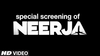 Special Screening of NEERJA Movie   Sonam Kapoor