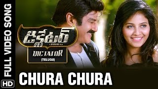 Chura Chura Full Video Song | Dictator Telugu Movie | Balakrishna, Anjali | S.S Thaman | Sriwass