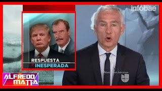 Mexico: Vicente Fox Ataca a Donald Trump