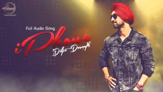 iPhone- Full Audio Song- Diljit Dosanjh- Latest Punjab Song 2016