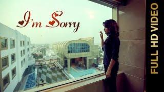 New Punjabi Songs 2016 - I M SORRY - HARPREET JASPALON feat. RUHANI SHARMA - Punjabi Songs 2016