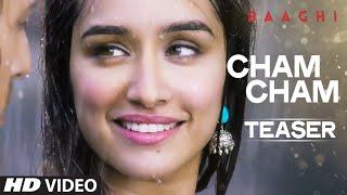 Cham Cham Video Song (Teaser) - Baaghi - Tiger Shroff, Shraddha Kapoor - Sabbir Khan