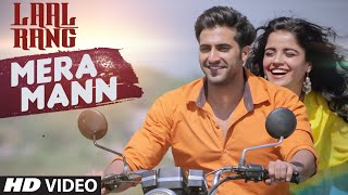 MERA MANN Video Song - LAAL RANG - Akshay Oberoi, Pia Bajpai - New Song