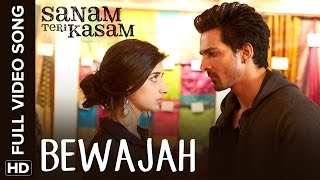 Bewajah Full Video Song - Sanam Teri Kasam