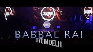 Babbal Rai Live - The Musical Tour Delhi Edition 7 - Delhi University