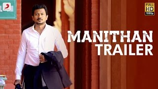 Manithan - Official Trailer - Udhayanidhi Stalin, Hansika - I Ahmed - Santhosh Narayanan