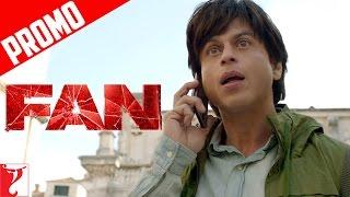 """Stardom Cheen Loonga"" - FAN - Dialogue Promo - Shah Rukh Khan - In Cinemas April 15"