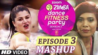 Zoom Zumba Dance Fitness Party Video Song - Mash Up 2 - Pallavi Sharda, Kainaat Arora, Sucheta Pal
