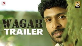 Wagah - Official Trailer 2 - Vikram Prabhu, Ranya - D. Imman