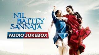 Nil Battey Sannata Full Songs - Audio Jukebox