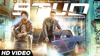 Stud - Sikander Pawar Ft. Money Aujla - Latest Punjabi Songs 2016