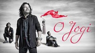 O Jogi Music Video ft Mantra - Kailash Kher - Kailasa Ishq Anokha