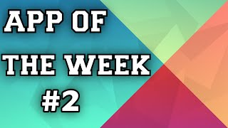 App Of The Week 2