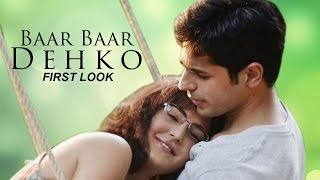 Baar Baar Dekho Katrina Kaif & Siddharth Malhotra FIRST LOOK revealed