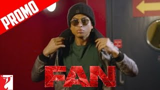 """Sanki Hai Woh"" - FAN Dialogue Promo - Shah Rukh Khan - In Cinemas Now"