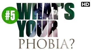 What's Your Phobia? 5 - Featuring Radhika Apte