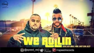 We Rollin (Full Audio Song) - Sukh E - Latest Punjabi Song 2016