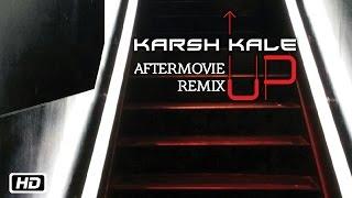 Up AfterMovie Remix - Karsh Kale