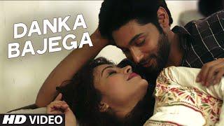 Danka Bajega Video Song - Khel Toh Abb Shuru Hoga - Ruslaan Mumtaz, Devshi Khanduri