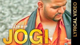 New Punjabi Songs 2016 JOGI  G DEEP  Lyrical