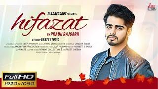 New Punjabi Songs 2016 - Hifazat - Prabh Rajgarh - Latest Punjabi Songs 2016