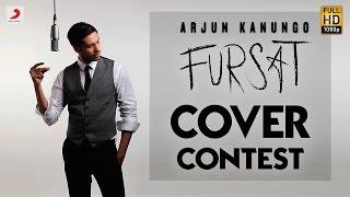 Fursat Cover Contest - Arjun Kanungo - Sonal Chauhan