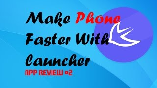 [Hindi] Android Launcher: Make Your Phone Faster and Stylish - App Review2 2015