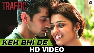 Keh Bhi De - Traffic  Mithoon Feat Benny Dayal& Palak Muchhal - Manoj Bajpayee & Divya Dutta