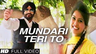 Charanjeet Singh Sondhi : MUNDARI TERI TO Video Song  Latest Punjabi Song 2016