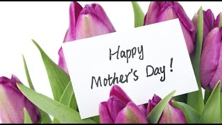 Happy Mother's Day 2016 greetings, wishes, whatsapp video, E card from son/daughter to MOM