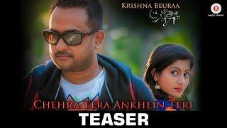 Chehra Tera Ankhein Teri - Teaser  Krishna Beuraa Feat. Lipsa Mishra  Rajib-Mona