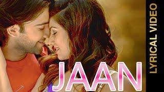 JAAN  NACHHATAR GILL  LYRICAL VIDEO New Punjabi Songs 2016