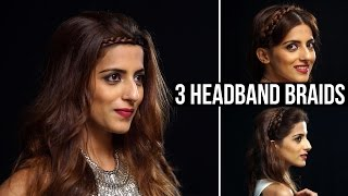 3 Easy-Peasy Headband Braids  Quick & Easy Hairstyles For Long Hair & Medium Hair