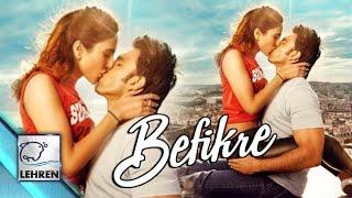 Ranveer Singh's LIPLOCK With Vaani Kapoor In 'Befikre'