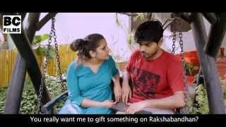 A Rakhi Promise (Sister asks for shocking gift) - BC Films - Broken Cameras Films