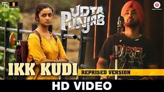 Ikk Kudi (Reprised Version)  Udta Punjab Diljit Dosanjh Alia Bhatt Amit Trivedi Soulful Song