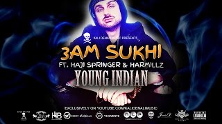 Young Indian - 3AM Sukhi ( Music Video) KDM Mixtape Volume One