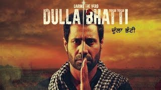 Dulla Bhatti Binnu Dhillon  First Trailer  Releasing on 10th Jun  New Punjabi Movies 2016