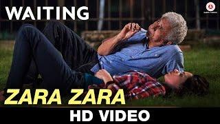Zara Zara - Waiting Kavita Seth & Vishal Dadlani Naseeruddin Shah & Kalki Koechlin